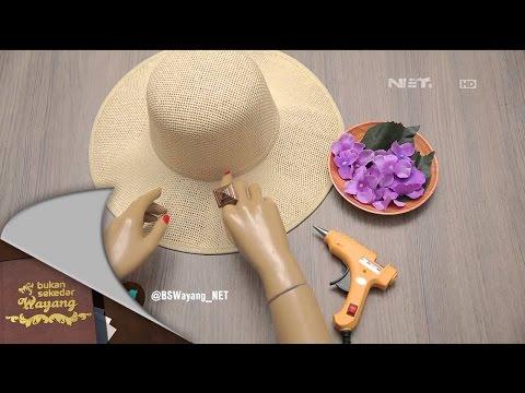 Bukan Sekedar Wayang – 26 Januari 2015 – E-Look Floral Sun Hat