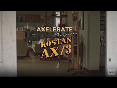 "Axelerate the series: Kostan AX/3 - EP 5 ""This is My Magic"""