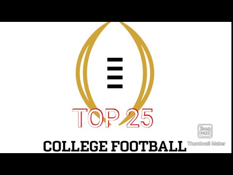 College Football ranking top 25 my opinion