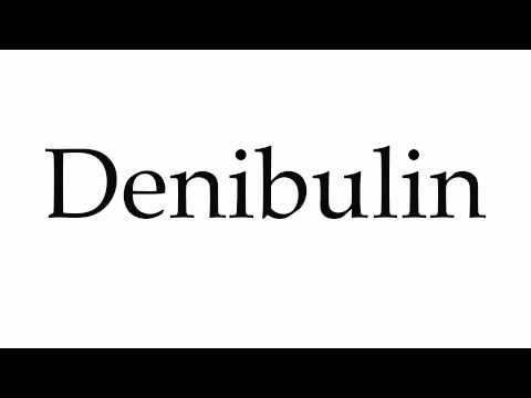 How to Pronounce Denibulin