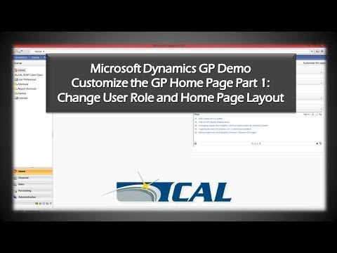 Dynamics GP Tip: Change Your User Role and Home Page Layout - How to Customize the Home Page Part 1