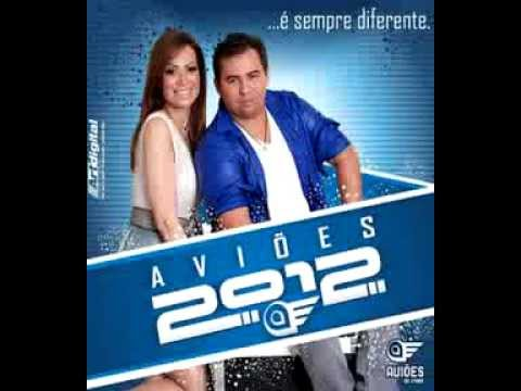 AVIOES DO FORRO 2012 - ENFICA (Musica Nova).mp4