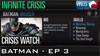 Batman - Ep 3 - MLG Crisis Watch
