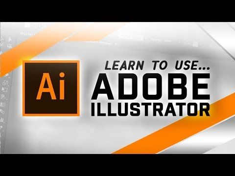 How To Use Adobe ILLUSTRATOR CC For Beginners! - 2018 Tutorial