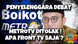 Download Video Penyelenggara Debat, Metro TV Ditolak, Front TV Saja ! MP3 3GP MP4