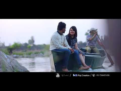 Prewedding || Anupam + Shivangi || 2018 || Raj Creation 2018