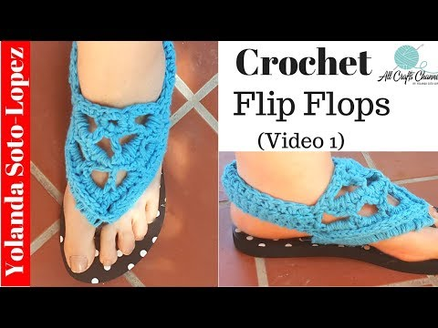 How To Crochet Flip-flop Into Gladiator Style Sandals  (Video One) Video Tutorial