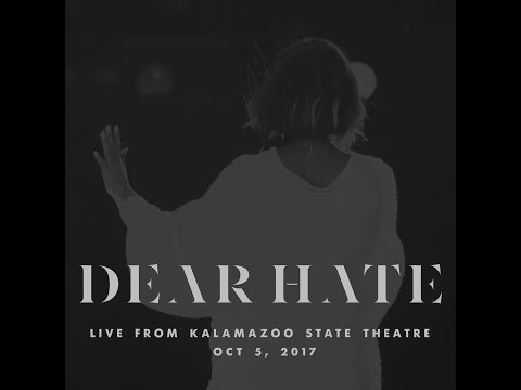 Dear Hate (Live)
