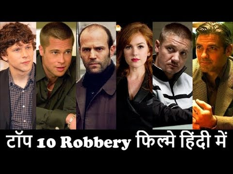 Top 10 Robbery Hollywood Movies In Hindi Dubbed || Heist || Thief || Crime