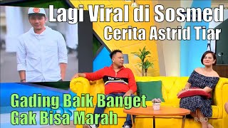 Video RAFFI BONGKAR MANTAN-MANTAN ASTRID TIAR | OKAY BOS (22/07/19) PART 2 MP3, 3GP, MP4, WEBM, AVI, FLV Juli 2019