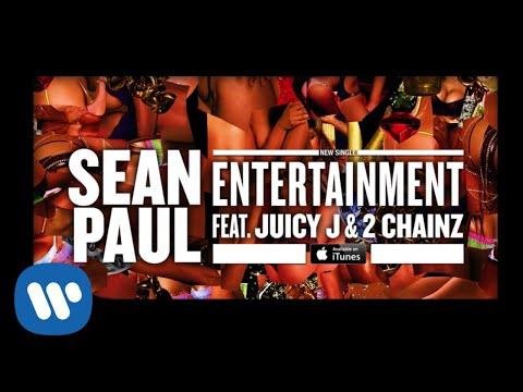Sean Paul - Entertainment (feat. Juicy J & 2 Chainz) [Official Audio]