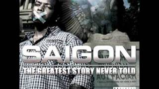 Saigon - The Greatest Story Never Told (Produced by Just Blaze)