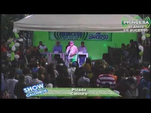 Rádio Princesa 10 anos no ar, calouro Pizada