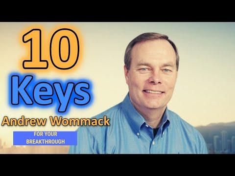 Andrew Wommack (2020) - 10 Keys For Your Breakthrough