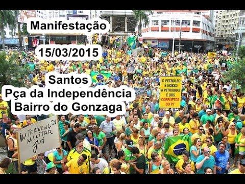 Manifestação Gonzaga Santos 15/03/2015 HD
