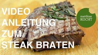 In dieser Video-Anleitung zeige ich dir zwei Methoden mit denen du einfach das perfekte Steak zubereiten kannst.Herzlichen Dank für positive Bewertungen und das Abonnieren meines Kanals!! Ich freu mich sehr darüber!Fragen und Rezeptwünsche immer gerne in die Kommentare!Facebook: https://www.facebook.com/kochenmatthiasTwitter: https://twitter.com/Matthias_kochtFOCACCIA: https://youtu.be/KayVM5BmbDoAIOLI: http://youtu.be/z1zFDb-eSOkDie weiteren verlinkten Videos lade ich bald hoch! :)Im Video verwendet und empfehlenswert:Bluetooth-Thermometer: http://amzn.to/1GZ3YhfVakuumierer: http://amzn.to/1GZ448uSteakpfanne: http://amzn.to/1bxGPXNDie aufeführten Links sind Affiliate-Links. Durch einen Einkauf über diese Links kannst du mich Unterstützen. Mehrkosten entstehen für dich selbstverständlich nicht!