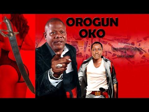 OROGUN OKO LATEST 2017 YORUBA NOLLYWOOD MOVIE STARRING TAIWO HASSAN, FAUSAT BALOGUN, YINKA QUADRI