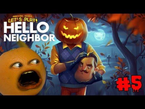 Annoying Orange Plays - Hello Neighbor #5: NEW HOUSE!