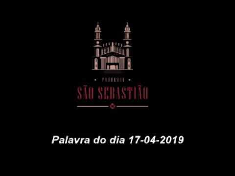 Palavra do dia 17 04 2019 Pe Helio Feuser