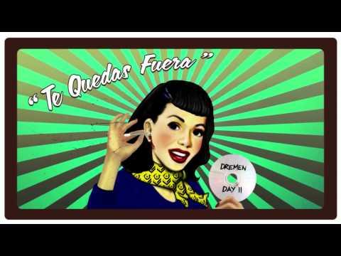 """Dremen publica el single """"Te Quedas Fuera"""""""