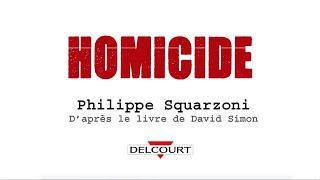 Homicide : Interview de Philippe Squarzoni - Présentation - Interview - HOMICIDE