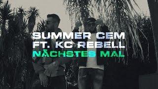 Video Summer Cem feat. KC Rebell ✖️NÄCHSTES MAL ✖️ [ official Video ] prod. by  Juh-Dee MP3, 3GP, MP4, WEBM, AVI, FLV Februari 2017