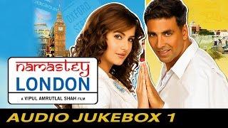 Video Namastey London - Full Songs - Jukebox 1 MP3, 3GP, MP4, WEBM, AVI, FLV November 2018