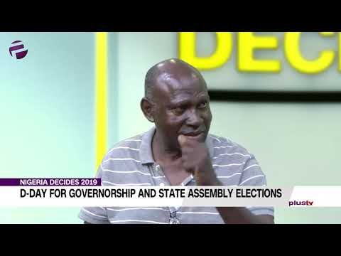 D-Day for Governorship and State Assembly Elections (Part 5)