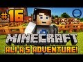 "Minecraft - Ali-A's Adventure #16! - ""SECURING THE COWS!"""