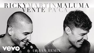 "Ricky Martin feat. Maluma - ""Vente Pa' Ca (Urban Remix)""[Cover Audio]""Vente Pa' Ca"" Remixes available on these digital platforms:iTunes: http://smarturl.it/VentePaCaRemixesSpotify: http://smarturl.it/VentePaCaRemixesSpGoogle Play: http://smarturl.it/VentePaCaRemixesGPAmazon: http://smarturl.it/VentePaCaRemixesAmFollow Ricky Martin!Official site: http://www.rickymartinmusic.comFacebook: http://www.facebook.com/RickyMartinOfficialPageTwitter: http://twitter.com/Ricky_MartinInstagram: http://instagram.com/ricky_martinPinterest: http://www.pinterest.com/rickymartinoffiGoogle Plus: http://plus.google.com/+RickyMartinofficialFollow Maluma!Official site: http://www.malumamusik.comFacebook: http://www.facebook.com/MALUMAMUSIKTwitter: http://www.twitter.com/malumaInstagram: http://www.instagram.com/malumaoficialYouTube: http://www.youtube.com/user/MalumaVEVOOfficial cover audio video by Ricky Martin feat. Maluma performing ""Vente Pa' Ca (Urban Remix)."" (C) 2016 Sony Music Entertainment US Latin LLC"