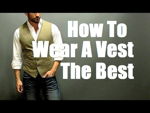 How To Wear A Vest The Best!  Men's Style: Vest (Waistcoat) Outfit (видео)