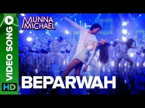 Beparwah - Video Song  Tiger Shroff, Nidhhi Agerwal & Nawazuddin Siddiqui