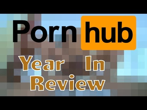 PORNHUB'S YEAR IN REVIEW