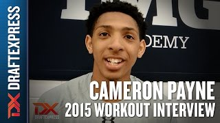 Cameron Payne - 2015 Interview - DraftExpress
