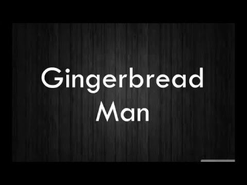 Gingerbread Man by Melanie Martinez