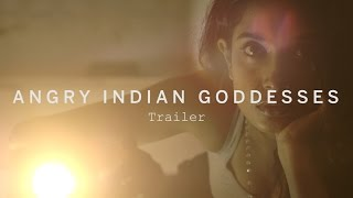 Nonton ANGRY INDIAN GODDESSES First Look | Festival 2015 Film Subtitle Indonesia Streaming Movie Download