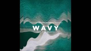 Deepshower - wavy (feat. rick bridges)