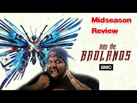 INTO THE BADLANDS - Season 3 Midseason Recap