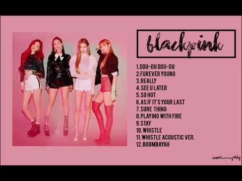 Blackpink Playlist 2018 - Thời lượng: 41:29.