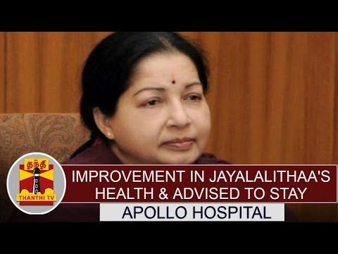 Improvement-in-Jayalalithaas-Health-advised-to-stay-in-Hospital--Apollos-Report