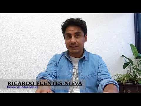 México sin pobreza – Ricardo Fuentes-Nieva Director ejecutivo de Oxfam México