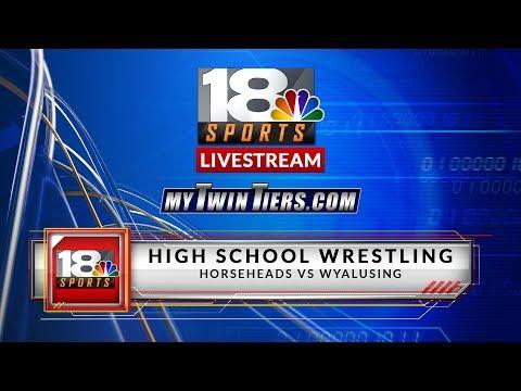 LIVE: High School Wrestling - Horseheads vs. Wyalusing