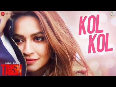 Kol Kol |Taish - A ZEE5 Original | Kriti K, Jim,Sanjeeda,Harshvardhan | Jyotica T,Raghav S,Rohit S