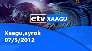 Xaagu,ayrok 07/5/2012 |etv