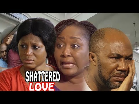 Shattered Love Season 1 - Movies 2017 | Latest Nollywood Movies 2017 | Family movie