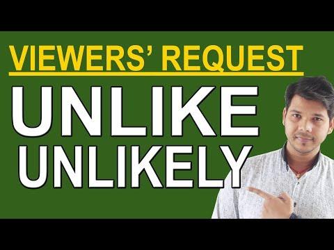 UNLIKE /UNLIKELY IN ENGLISH SPEAKING