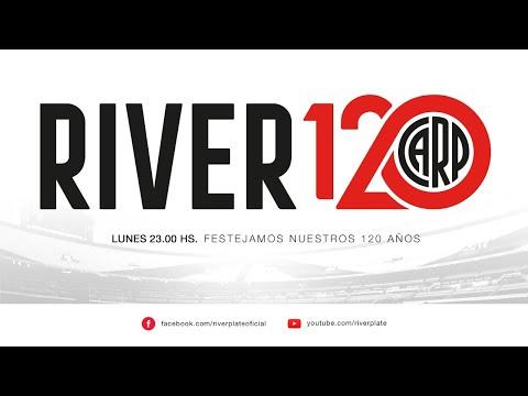 ESPECIAL #RIVER120 [EN VIVO]