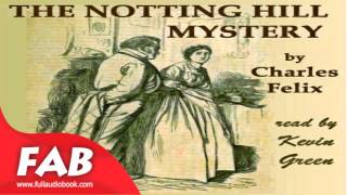 The Notting Hill Mystery Full Audiobook by Charles Warren ADAMS by Crime & Mystery Fiction