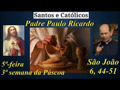 Importar roupas - Homilia - 5ª feira da 3ª semana da Páscoa - Padre Paulo Ricardo - Paróquia Cristo Rei