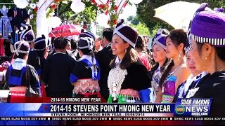 Suab Hmong News:  2014-15 Stevens Point Hmong New Year Celebration